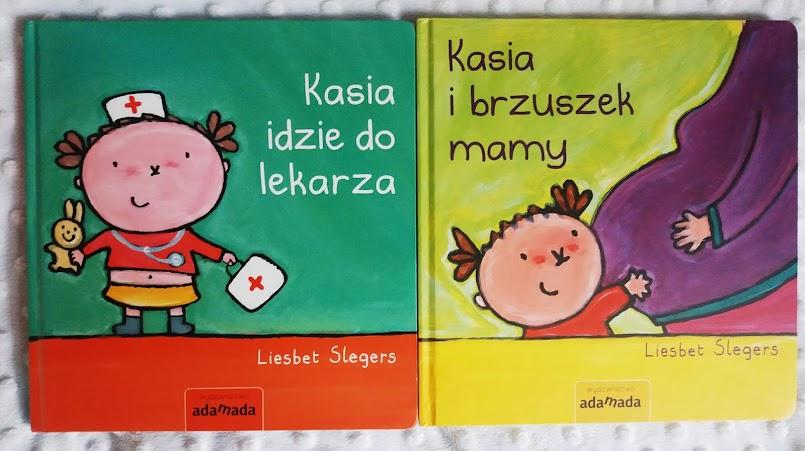 """Przyjemnie o trudnych wyzwaniach: """"Kasia idzie do lekarza"""" i """"Kasia i brzuszek mamy"""" - Liesbet Slegers"""