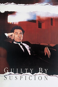 Watch Guilty by Suspicion Online Free in HD