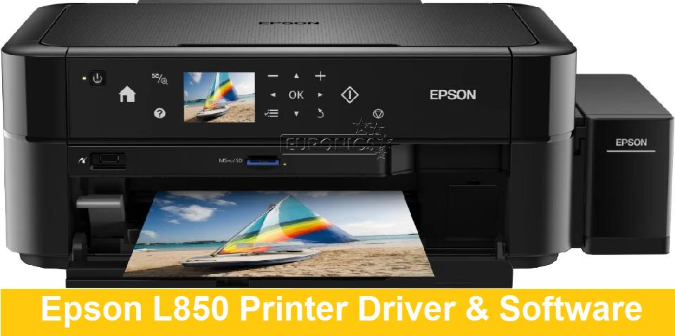 Epson L850 Printer Driver Software Download Free Printer Drivers All Printer Drivers