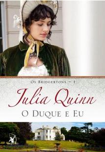 O-Duque-e-Eu-Série-Os-Bridgertons-Julia-Quinn