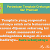 Perbedaan Template Premium dan Gratisan
