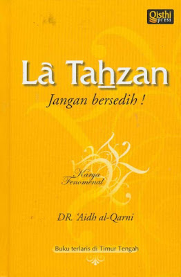 Tips agar hidup bahagia - La Tahzan