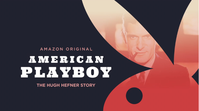 Amazon Original American Playboy - The Hugh Hefner Story Trailer