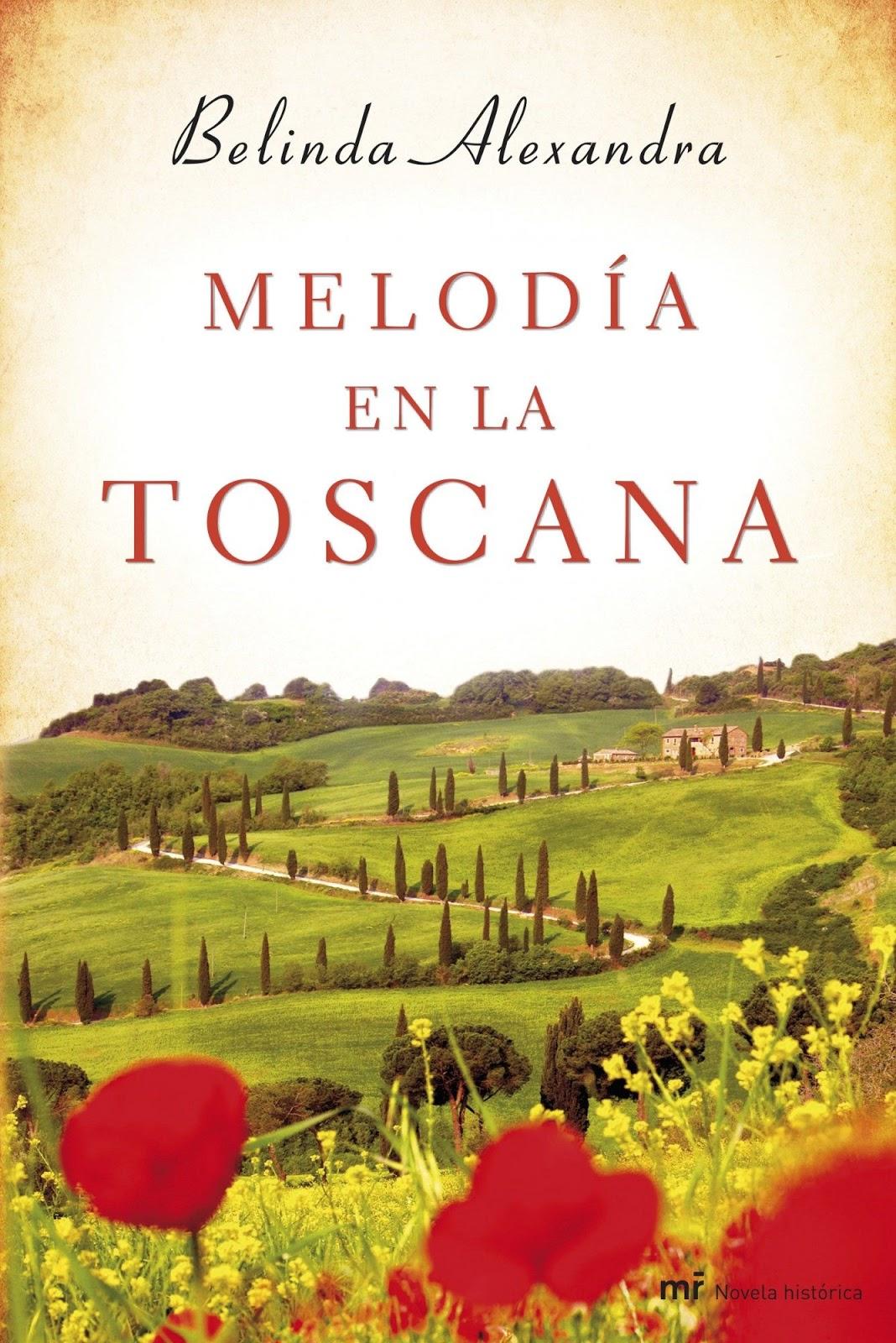 http://labibliotecadebella.blogspot.com.es/2017/03/melodia-en-la-toscana-belinda-alexandra.html