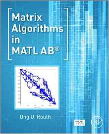 Download Matrix Algorithms in MATLAB PDF free