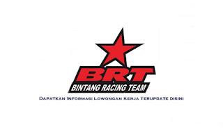 Lowongan Kerja PT TRI Mentari Niaga (Bintang Racing Team)