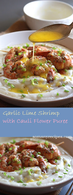 GARLIC LIME SHRIMP with CAULI FLOWER PURÉE