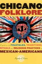 https://www.goodreads.com/book/show/1098034.Chicano_Folklore?ac=1&from_search=true