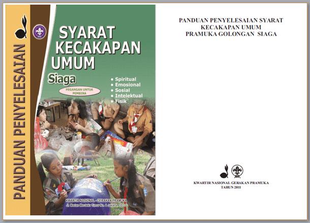 Buku Panduan Penyelesaian SKU (Syarat Kecakapan Umum) Pramuka Siaga (Pegangan untuk Pembina)