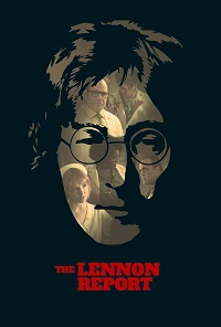 Watch The Lennon Report Online Free in HD
