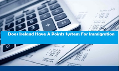 Does Ireland Have A Points System For Immigration