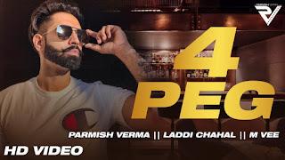 4 Peg By Parmish Verma  Download Punjabi Video