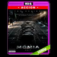 La momia (2017) WEB-DL 1080p Audio Ingles 5.1 Subtitulada