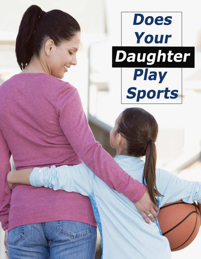 Does Your Daughter Play Sports