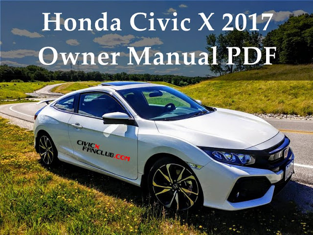 download 2017 honda civic x owner manuals in pdf sedan
