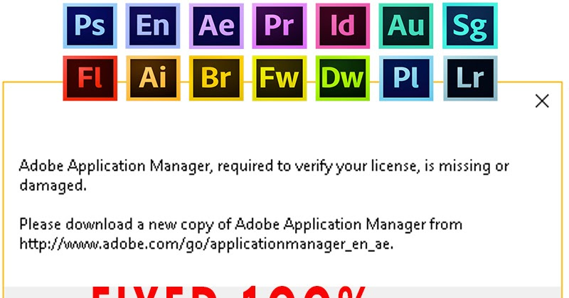 Fixed 100%: Adobe Application Manager required to verify your