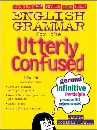 English Grammer For The Utterly confused