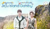 Drama Korea Jeju Island Gatsby (a.k.a. Warm and Cozy)