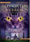 Los gatos guerreros. La nueva profecía: Medianoche