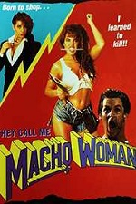 They Call Me Macho Woman! 1991 Watch Online