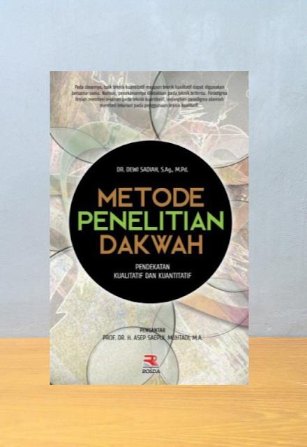 METODE PENELITIAN DAKWAH PENDEKATAN KUALITATIF DAN KUANTITATIF, Dewi Sadiah