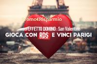 Logo RDS concorso ''San Valentino- effetto domino': vinci gratis coppia di fedine e viaggio a Parigi