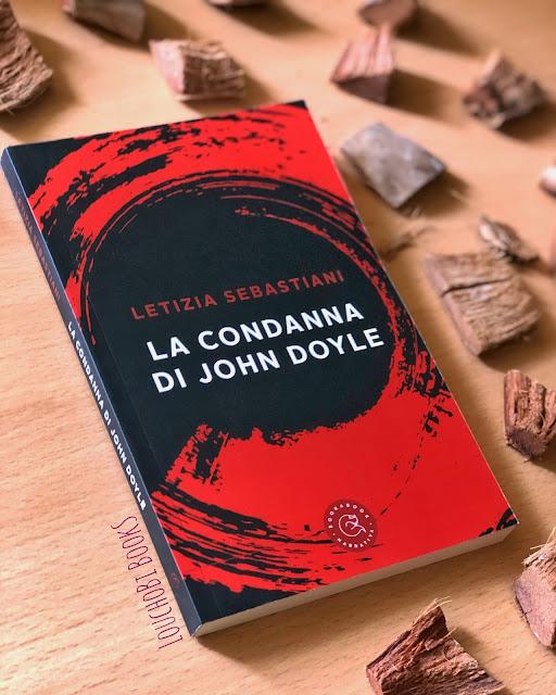La condanna di John Doyle - Letizia Sebastiani [recensione]