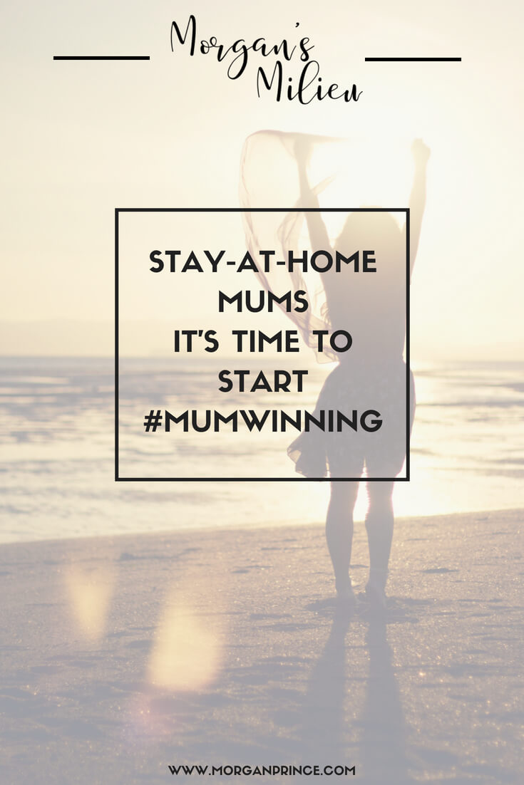 Stay-at-home mums it's time to start #mumwinning - let me know what your wins were today.