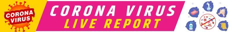 Coronavirus Live Reports