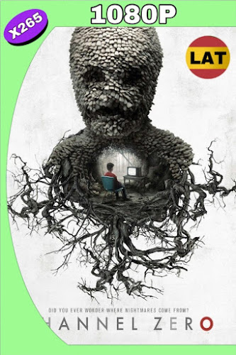 CHANNEL ZERO TEMPORADA 01 WEB-DL 1080P LATINO-INGLES MKV