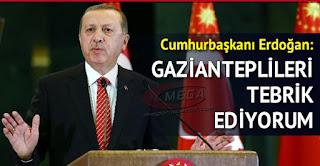 UNESCO Cumhurbaşkanı Erdoğan Gazianteplileri tebrik ediyorum