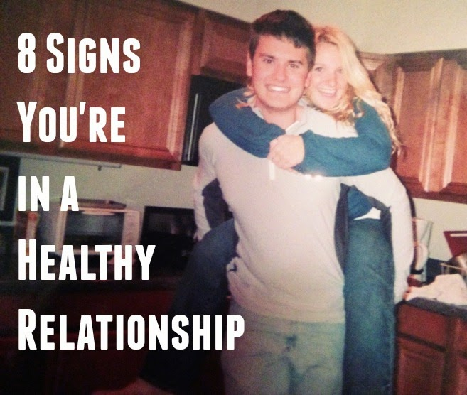 8 signs you're in a healthy relationship