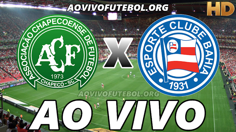 Chapecoense x Bahia Ao Vivo HD TV PFC