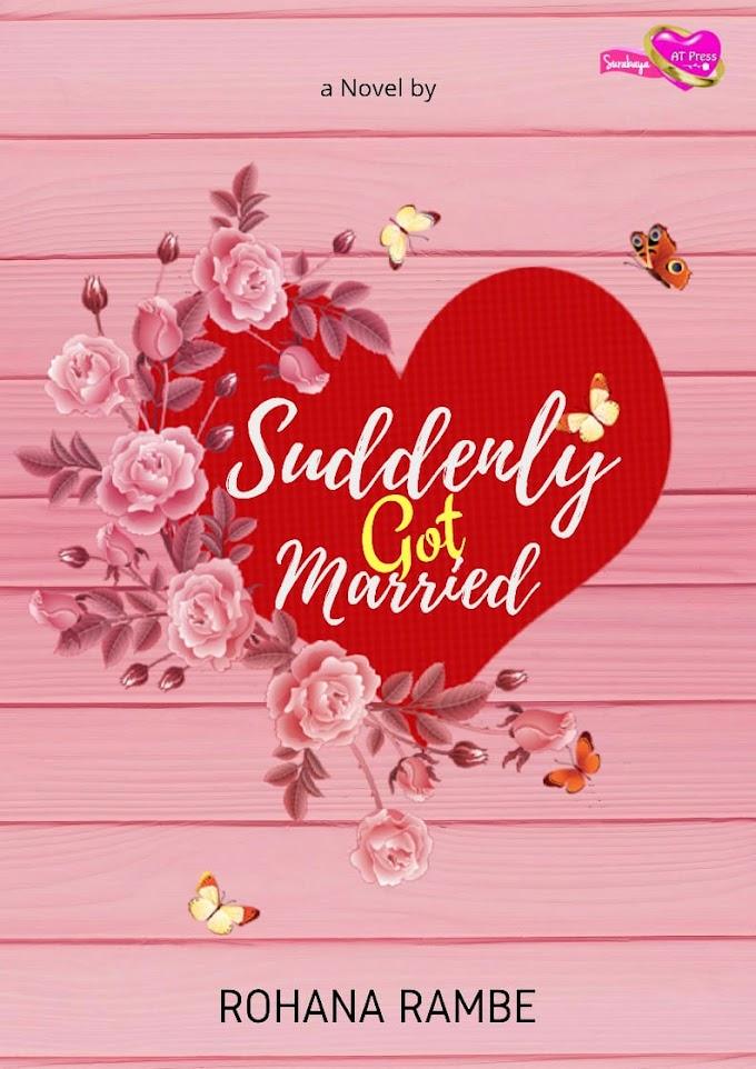 Novel : Suddenly Got Married