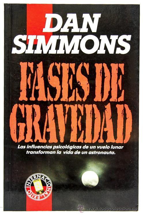 Fases De Gravedad – Dan Simmons