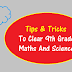Tips & Tricks To Clear 9th Grade Maths And Science