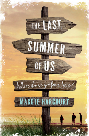 The Last Summer of Us by Maggie Harcourt