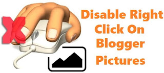 How to Disable Right Click on Blogger Pictures