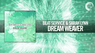 Lirik Lagu Dream Weaver - Beat Service & Sarah Lynn