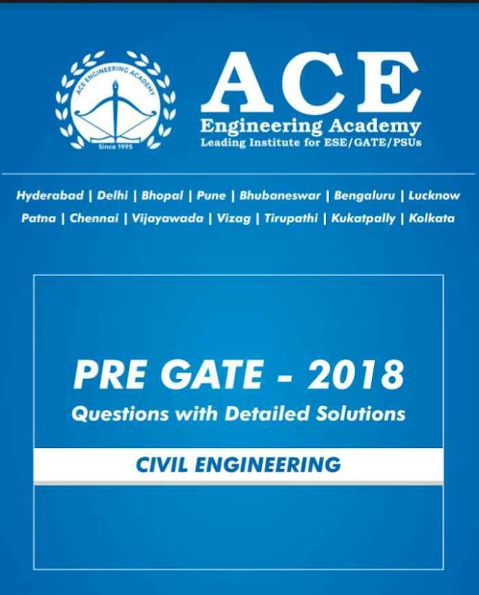 ACE ACADEMY PRE GATE 2018 [CIVIL ENGINEERING]