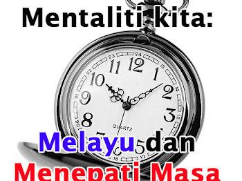 Mentaliti kita | Melayu dan menepati masa