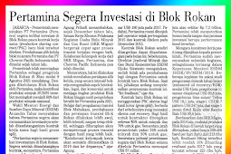 Pertamina will immediately invest in the Rokan Block