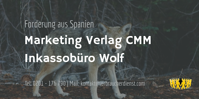 Marketing Verlag CMM  Inkassobüro Wolf