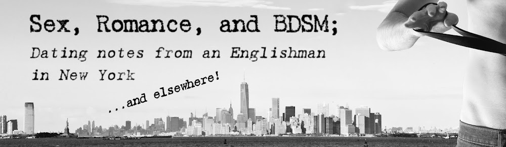 Sex, Love, and BDSM; Dating notes from an Englishman in New York