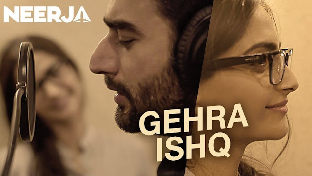Gehra Ishq - Neerja (2016)