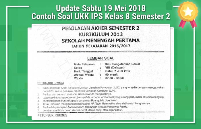 Update Sabtu 19 Mei 2018 Contoh Soal UKK IPS Kelas 8 Semester 2