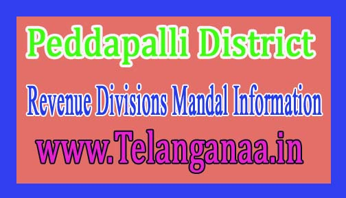 Peddapalli District Revenue Divisions Mandal Information