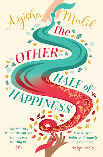 The Other Half of Happiness by Ayisha Malik, sequel to Sofia Khan is Not Obliged