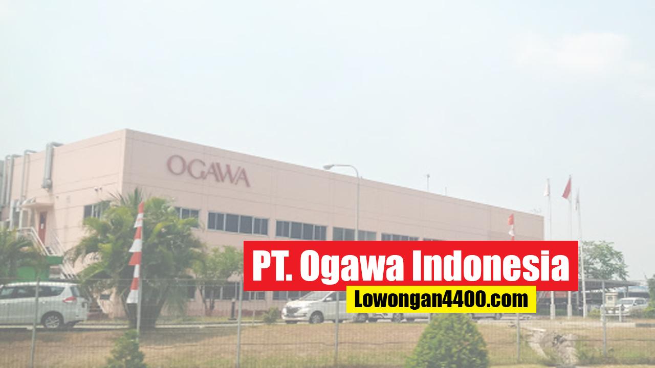 Lowongan Kerja PT Ogawa Indonesia KIIC Karawang 2019