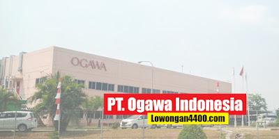 Lowongan Kerja PT Ogawa Indonesia KIIC Karawang 2020